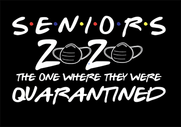 Senior 2020 Quarantined T-Shirt