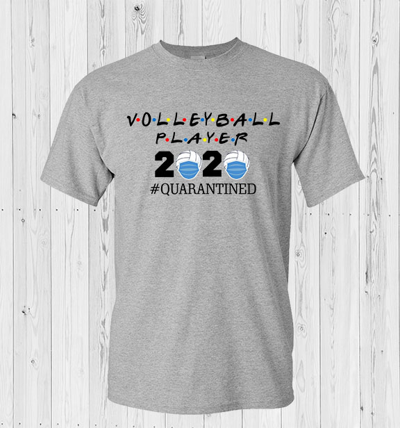 Volley 2020 Quarantined T-Shirt