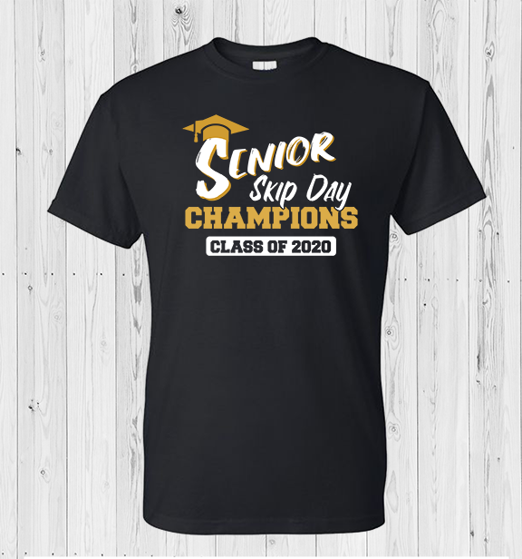Senior Skip Day Black  T-Shirt