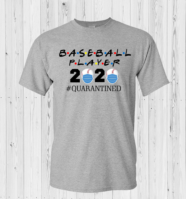 Baseball 2020 Quarantined T-Shirt